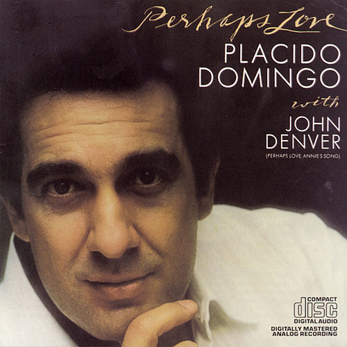 Perhaps Love von Plácido Domingo