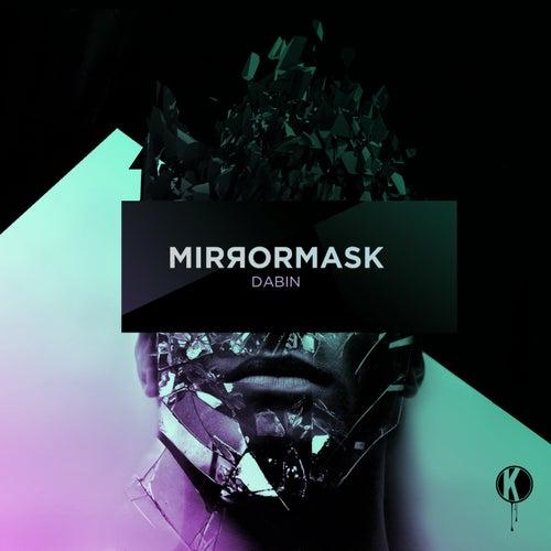 Mirrormask de Dabin