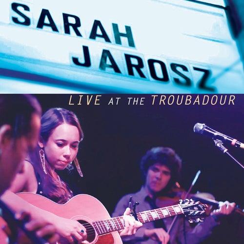 Live At The Troubadour by Sarah Jarosz