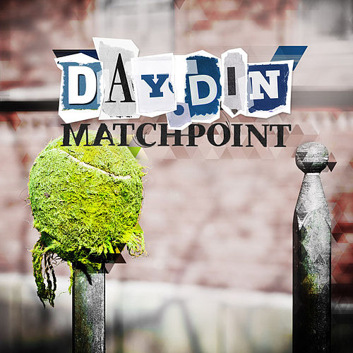 Matchpoint by Day Din