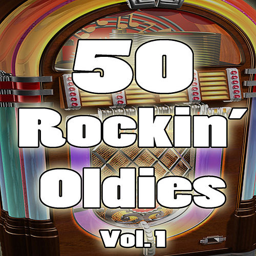 50 Rockin' Oldies, Vol. 1 de Various Artists