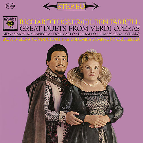 Richard Tucker and Eileen Farrell - Great Duets from Verdi Operas by Richard Tucker