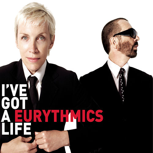 I've Got A Life de Eurythmics