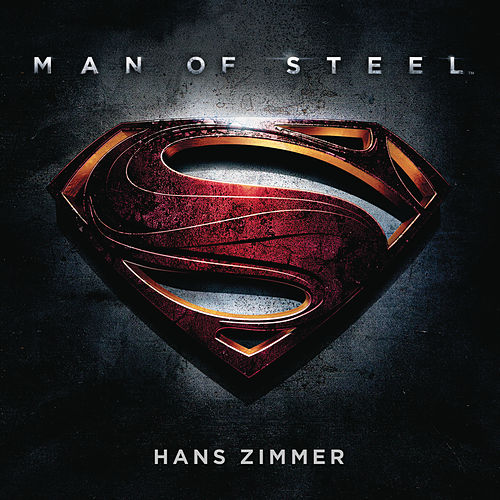 Man Of Steel (Original Motion Picture Soundtrack) de Hans Zimmer