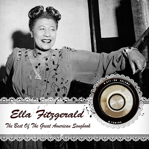 The Best Of The Great American Songbook von Ella Fitzgerald