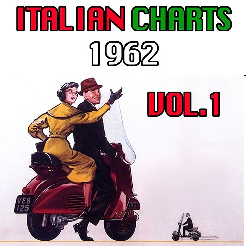Italian Charts 1962, Vol. 1 von Various Artists