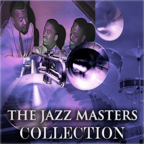 The Jazz Masters Collection (Original Jazz Recordings - Remastered) by The Three Sounds