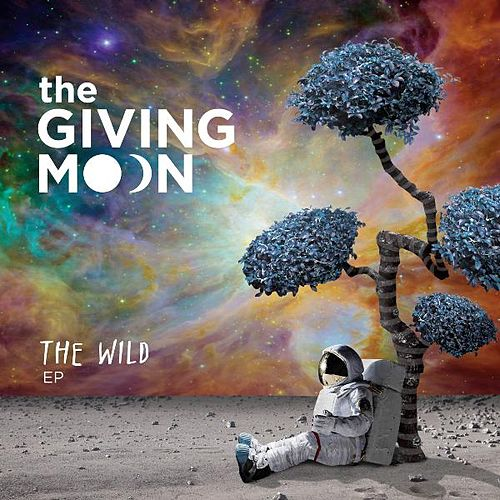 The Wild - EP by The Giving Moon