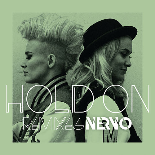 Hold On von NERVO