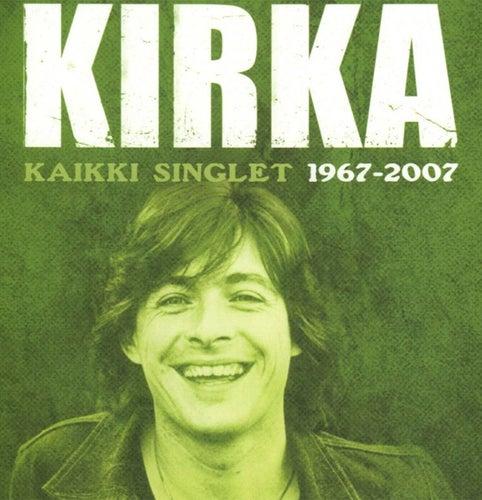 Kaikki singlet 1967 - 2007 von Kirka