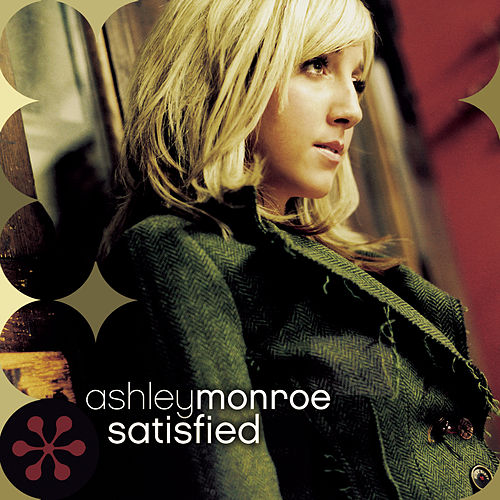 Satisfied de Ashley Monroe