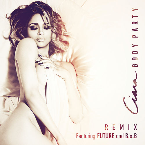 Body Party (Remix) de Ciara