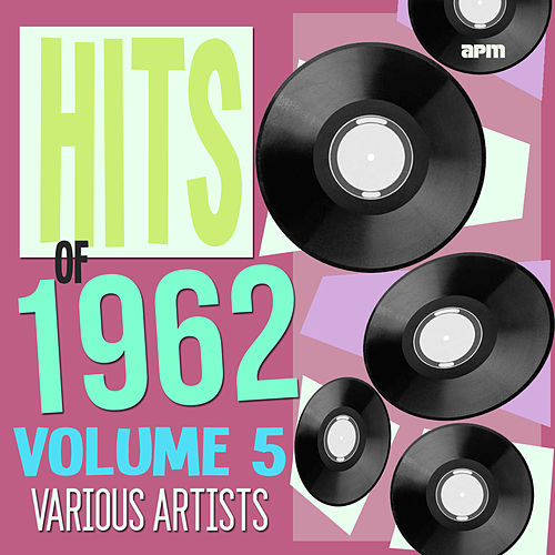 Hits of 1962 Volume 5 fra Various Artists