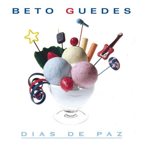 Dias De Paz de Beto Guedes