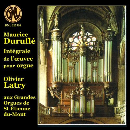 Maurice Duruflé - Intégrale de l'Oeuvre pour ORGUE (Aux Grandes Orgues de Saint-Etienne-du-Mont à Paris) de Olivier Latry
