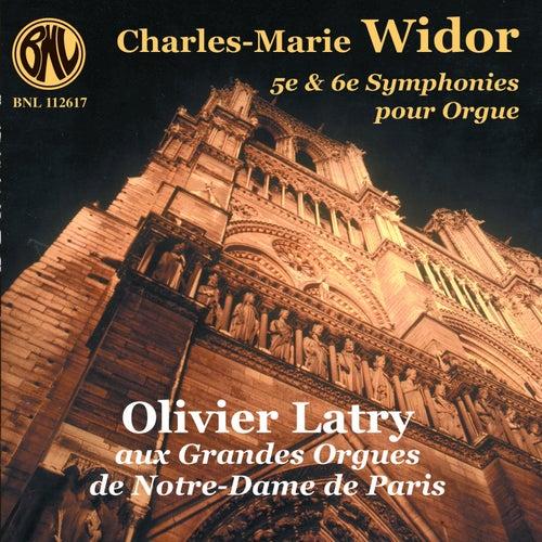 Charles-Marie Widor: 5e et 6e symphonies pour orgue de Olivier Latry