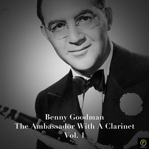 The World Is Waiting for the Sunrise, Vol. 1 by Benny Goodman