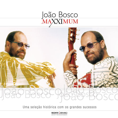 Maxximum - João Bosco de João Bosco