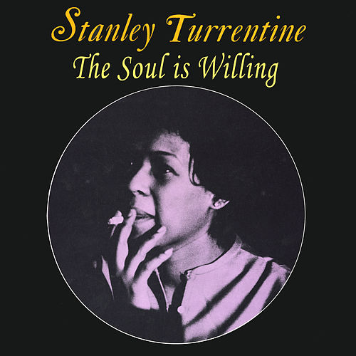 The Soul Is Willing de Shirley Scott