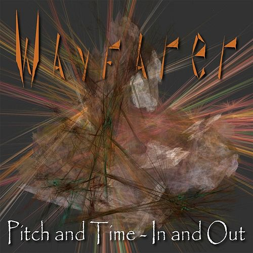 Pitch and Time: In and Out von Wayfarer