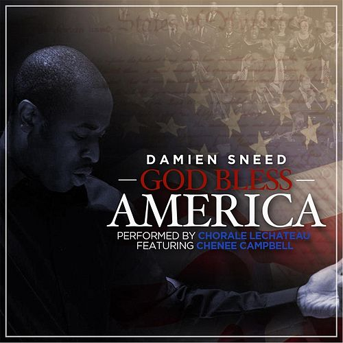 God Bless America (feat. Chenee Campbell) de Damien Sneed