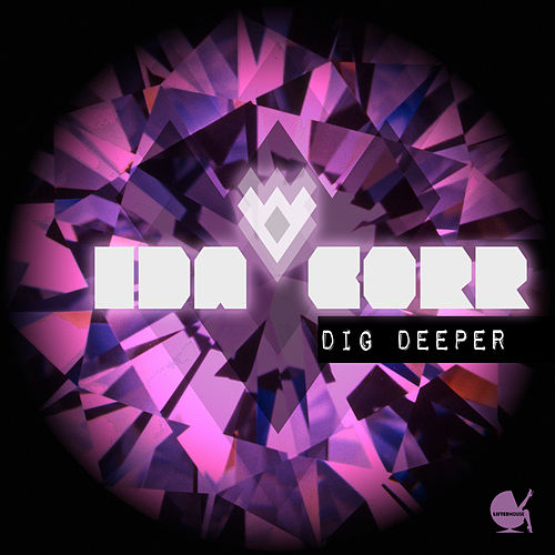 Dig Deeper von Ida Corr