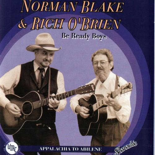 Be Ready Boys: Appalachia to Abilene by Norman Blake
