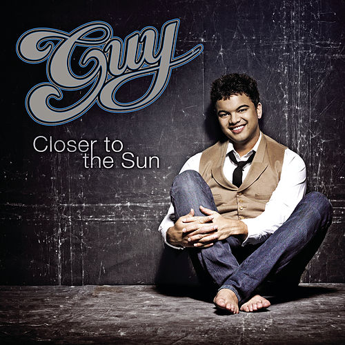 Closer To The Sun de Guy Sebastian