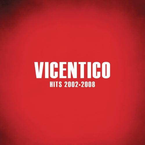Hits 2002 - 2008 de Vicentico