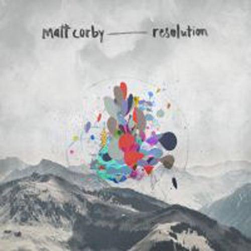 Resolution by Matt Corby