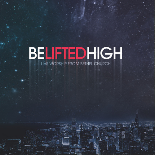 Be Lifted High de Various Artists