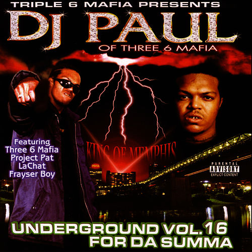Underground Vol. 16: For Da Summa de DJ Paul