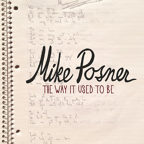 The Way It Used To Be de Mike Posner