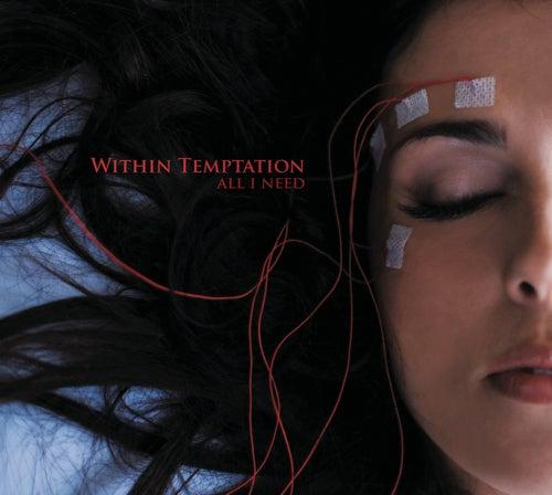 All I Need von Within Temptation