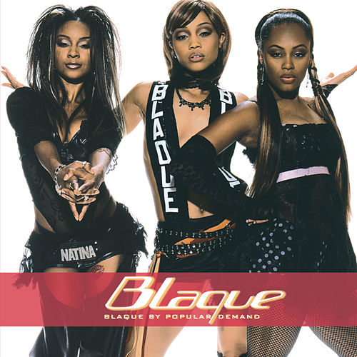 Blaque By Popular Demand by Blaque