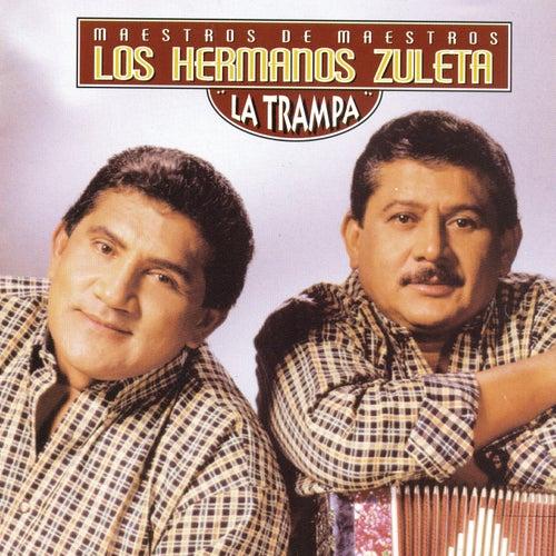 La Trampa de Los Hermanos Zuleta