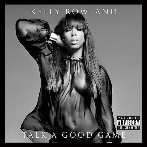 Talk A Good Game de Kelly Rowland