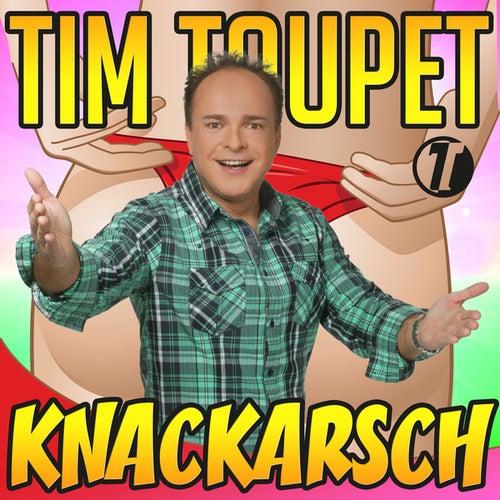 Knackarsch von Tim Toupet