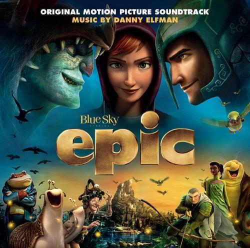 Epic (Original Motion Picture Soundtrack) de Various Artists