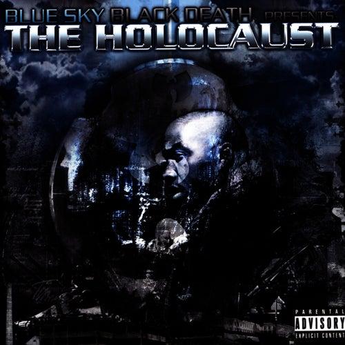 The Holocaust by Blue Sky Black Death