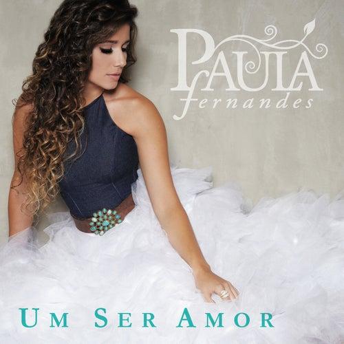 Um Ser Amor de Paula Fernandes
