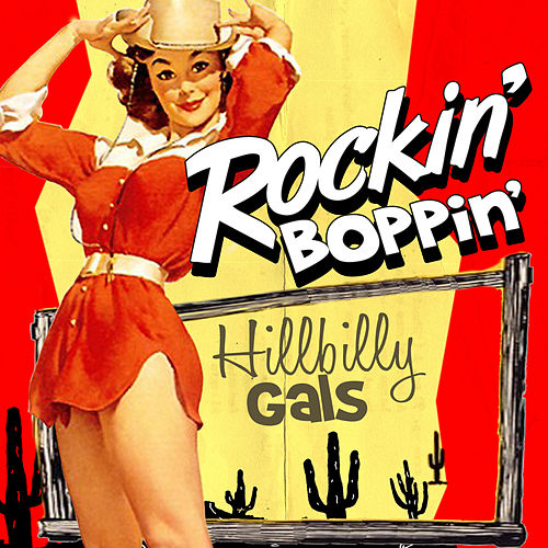 Rockin' Boppin' Hillbilly Gals de Various Artists