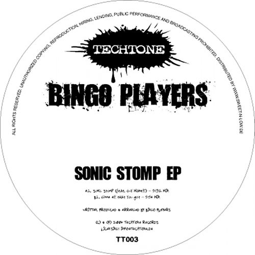 Sonic Stomp / Gimme All That You Got von Bingo Players