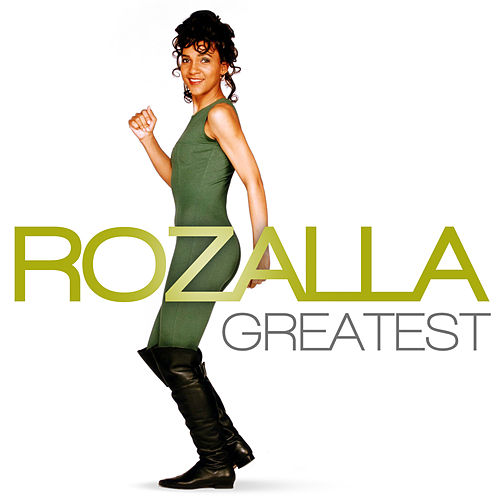 Greatest - Rozalla by Rozalla