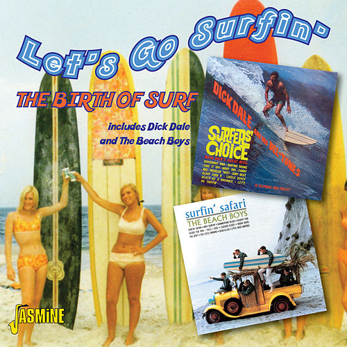 Let's Go Surfin' - The Birth of Surf by Various Artists