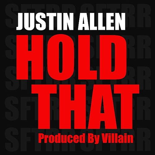 Hold That by Justin Allen