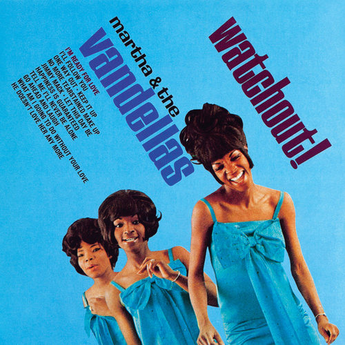 Watchout! de Martha and the Vandellas