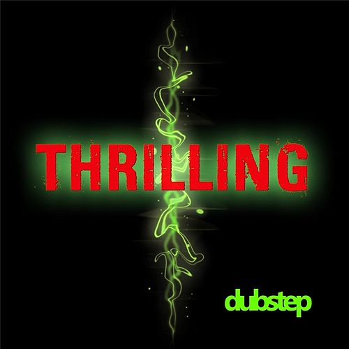 Thrilling (Dubstep) by Jvj