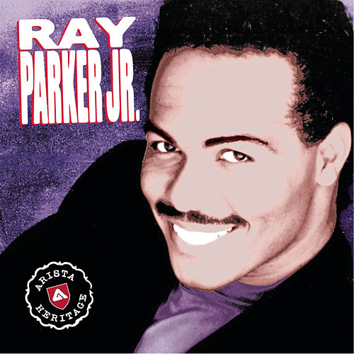 The Heritage Collection by Ray Parker Jr.