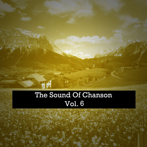 The Sound Of Chanson, Vol. 6 de Various Artists